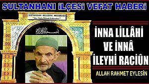 AHMET OĞLU MUSTAFA TOSUN VEFAT ETTİ 11.08.2019 PAZAR