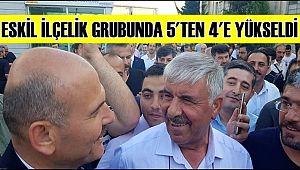 ESKİL İLÇELİK GRUBUNDA 5'TEN 4'E YÜKSELDİ