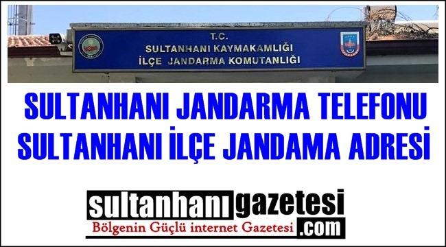 SULTANHANI JANDARMA TELEFONU, SULTANHANI İLÇE JANDAMA ADRESİ