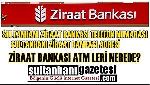 SULTANHANI ZİRAAT BANKASI TELEFON NUMARASI, SULTANHANI ZİRAAT BANKASI ADRESİ