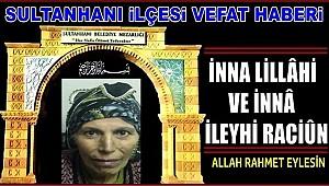 İBRAHİM EŞİ EMİNE YUMUŞAK VEFAT ETTİ 11.03.2020 ÇARŞAMBA