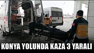 KONYA YOLU BOZCAMAHMUT YAKINLARINDA KAZA 3 YARALI
