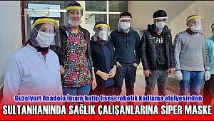 SULTANHANINDA SAĞLIK ÇALIŞANLARINA SİPER MASKE