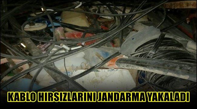KABLO HIRSIZLARINI JANDARMA YAKALADI