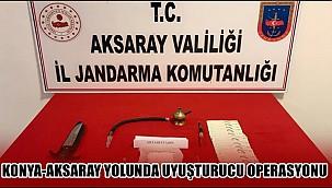 JANDARMADAN KONYA-AKSARAY YOLUNDA UYUŞTURUCU OPERASYONU