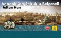 Sultanhanın'dada çekilen Anadolu'da Selçuklu Belgeselinin Tanıtımı Yapıldı