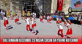 Sultanhanı ilçesi 2019 yılı 23 nisan kutlama programı